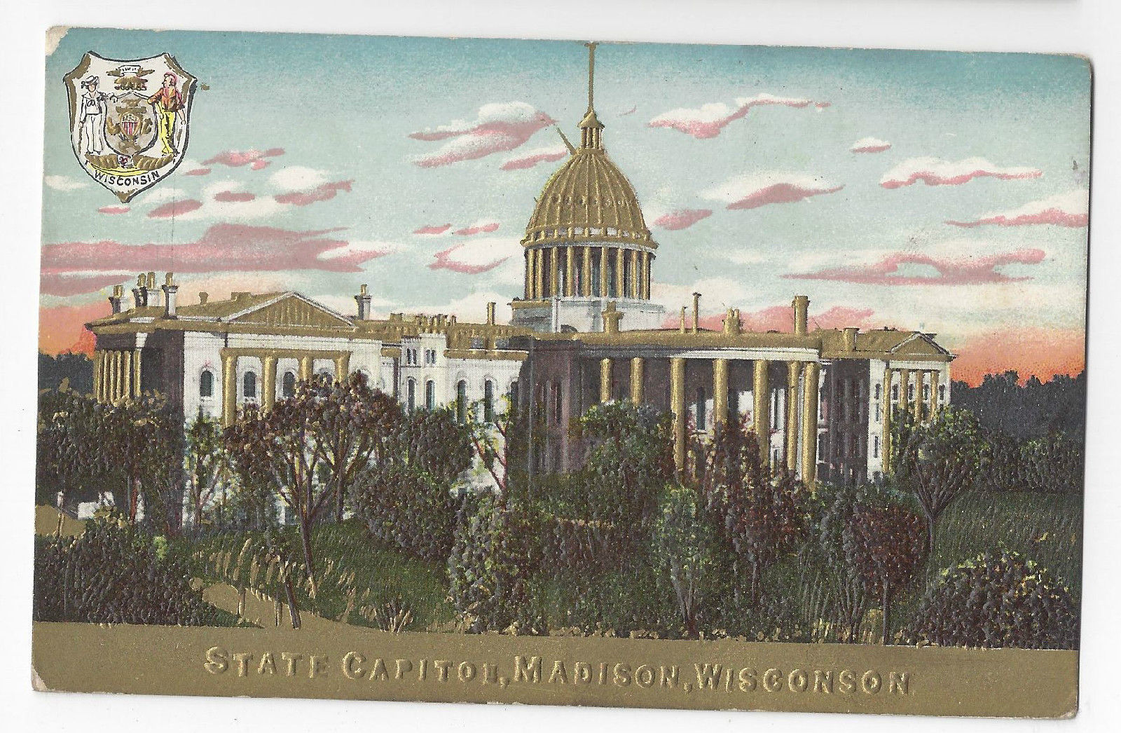 Madison Wisconsin State Capitol and Seal Embossed Gold Postcard ca 1908 WI
