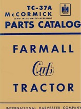 Farmall McCormick Cub Tractor Parts Catalog No. TC-37A - $10.88