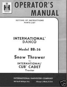 IH Cub Danco Snow Thrower Model# BB-36 Operators Manual