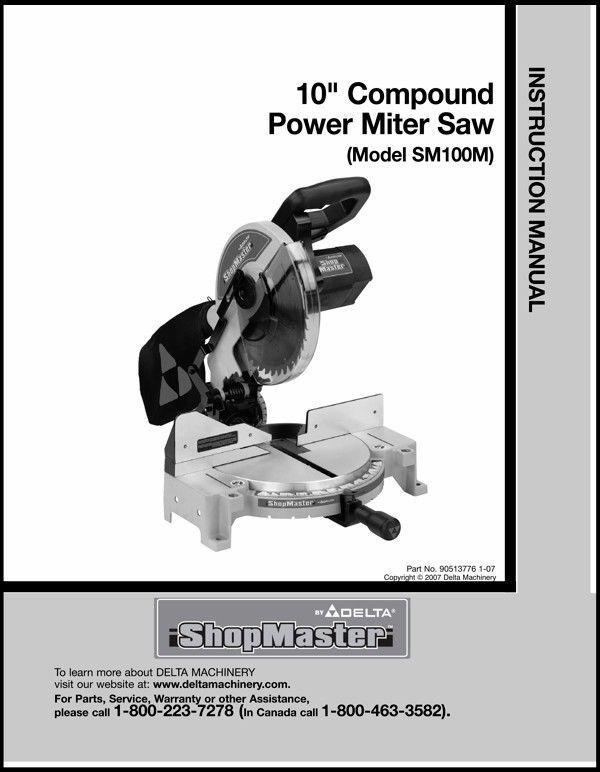 "Delta 10"" Compound Power Miter Saw Instruction Manual Model No. SM100M"