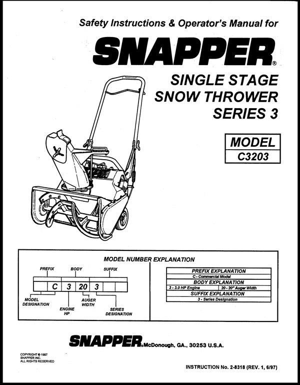 SNAPPER SINGLE STAGE SNOW THROWER SERIES 3 SAFTEY & OPERATORS MANUAL