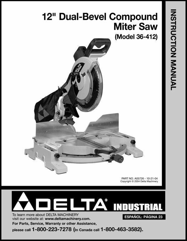 "Delta 12"" Dual-Bevel Compound Miter Saw Instruction Manual Model No. 36-412"