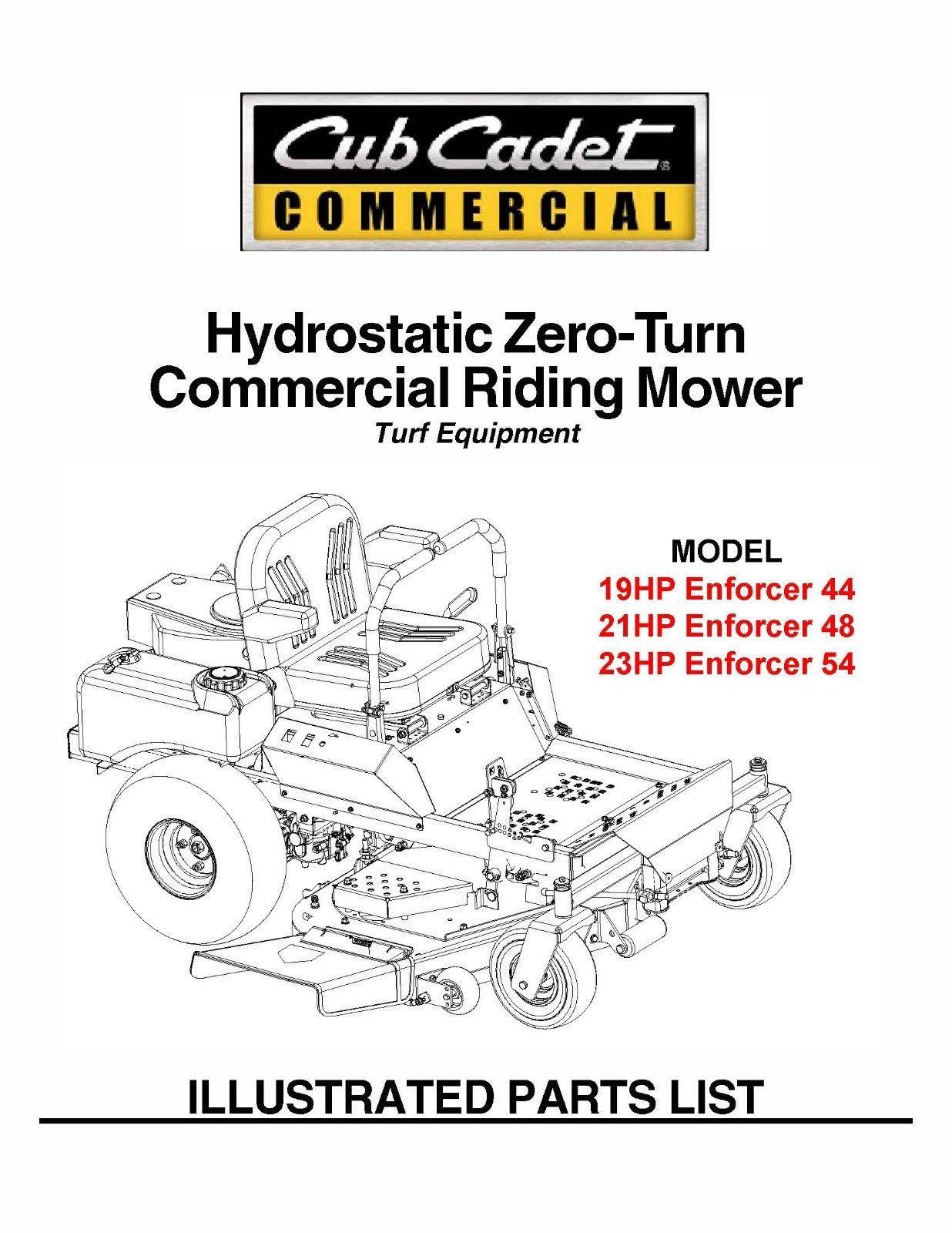 Cub Cadet Hydrostatic ZeroTurn Riding Mower Part Manual Model#.Enforcer 44 48 54