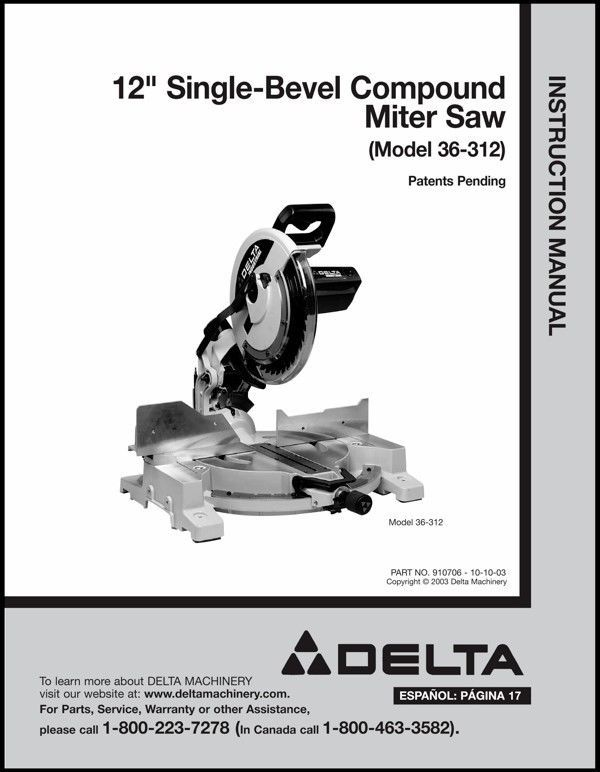 "Delta 12"" Single Bevel Compound Miter Saw Instruction Manual Model No. 36-312"