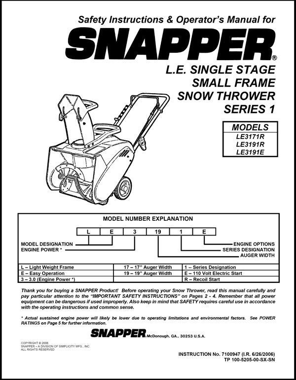 SNAPPER L.E. SINGLE STAGE SNOW THROWER SERIES 1 SAFTEY & OPERATORS MANUAL