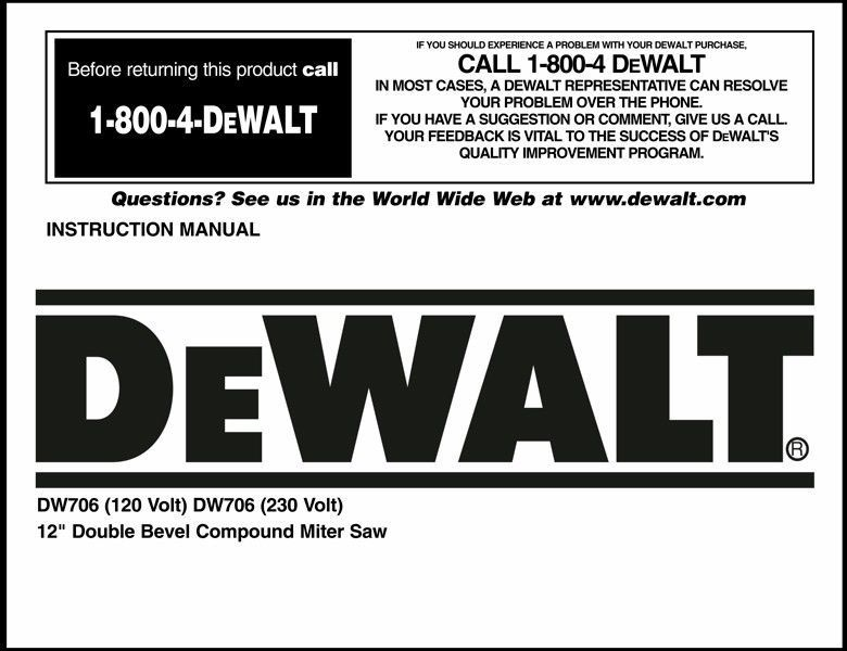 "Dewalt 12"" Double Bevel Compound Miter Saw Instruction Manual Model No. DW706"
