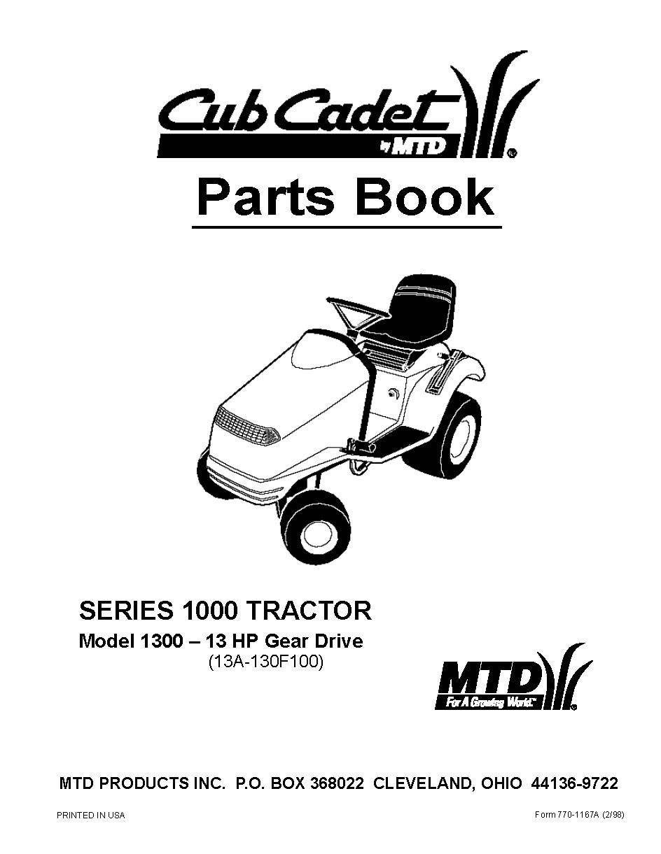 Cub Cadet 13 HP Gear Drive Lawn Tractor Parts Manual Model No.1300 (13A-130F100)
