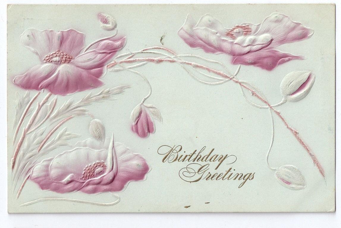 Vintage Birthday Postcard Airbrushed Embossed Poppies ca 1908 UDB