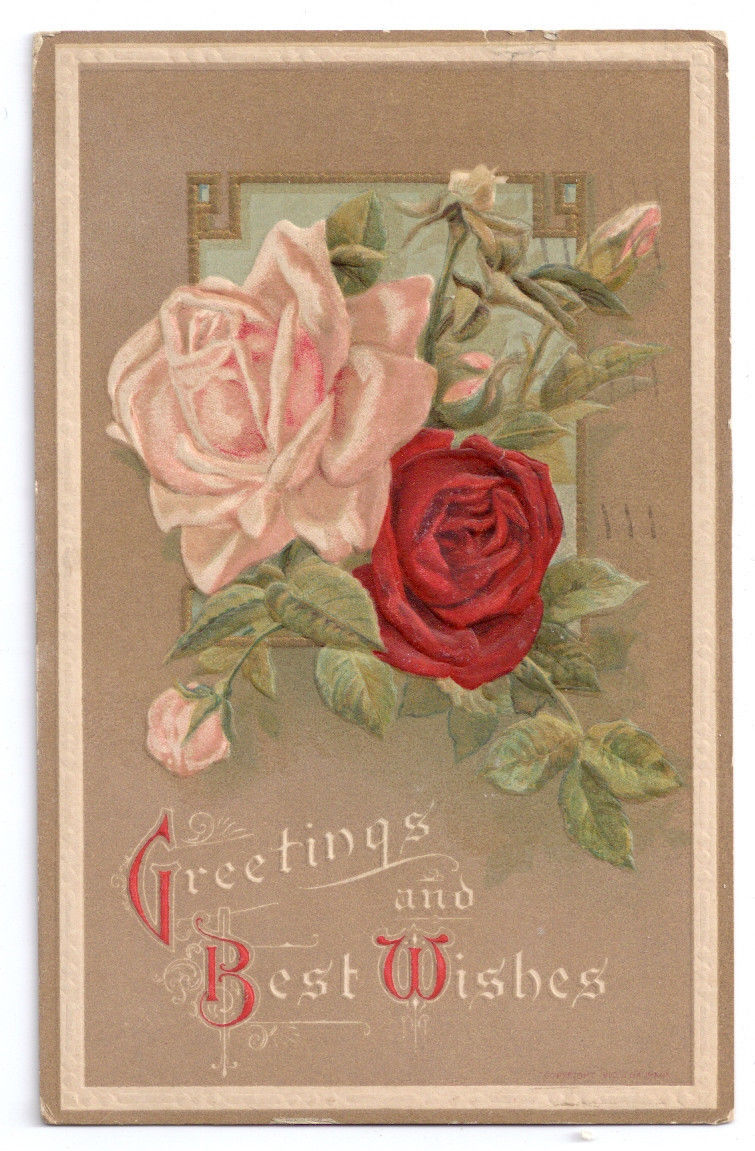 Vintage Greetings Postcard Embossed Roses 1911