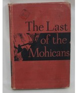 The Last of the Mohicans 1950 Vintage Hardcover Book Indians - $6.50