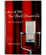 Meet Me With Your Black Drawers On Jeannie Cheatham Jazz Music Singer w CD - $20.00