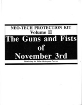 Neo-Tech Protection Kit Volume II: The Guns and Fists of November 3rd by... - $45.00