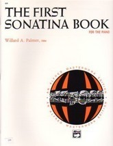 The First Sonatina Book For The Piano Willard Palmer - $6.95