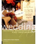 Wedding Invitations, Announcements, Placecards, & More: A Bride's Guide ... - $3.95