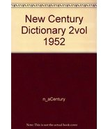 New Century Dictionary 2vol 1952 [Hardcover] [Jan 01, 1927] n_aCentury - $46.49