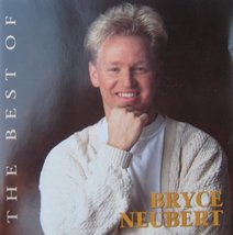 The Best of Bryce Neubert [Audio CD] Bryce Neubert - $14.25