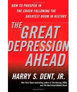 The Great Depression Ahead: How to Prosper in the Crash Following the Gr... - $3.95