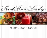 Food Porn Daily [Hardcover] [Oct 05, 2010] Amanda Simpson