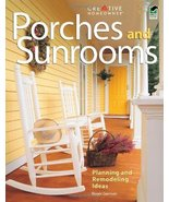 Porches and Sunrooms: Planning and Remodeling Ideas (Home Improvement) [... - $4.43