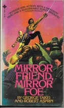 Mirror Friend, Mirror Foe Paperback Book Playboy Press George Takei 1979... - $4.99