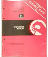 John Deere 260 Snow Blower Operator's Manual - $13.00