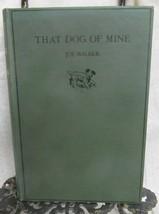 That Dog of Mine by Walker, Joe - $34.30