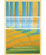 Words for Silence: A Year of Contemplative Meditations New Hardcover by ... - $8.99