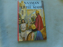 Vintage 1959 Lady Bird Book Naaman And The Little Maid  Series 522 - $7.64