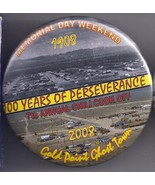 GOLD POINT GHOST TOWN 7th Annual Chili Cook Off  2007 Pinback Button - $5.95