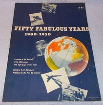Pure Oil Co Fifty Fabulous Years 1900 to 1950 Review Maps Pictorial - $19.95