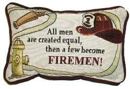 "All men are created equal, then a few become firemen 12"" x 8"" Message Pi... - $32.00"