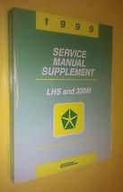 GENUINE CHRYSLER LHS / DODGE 300M 1999 SERVICE MANUAL SUPPLEMENT 81-270-... - $99.00
