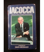 Iacocca: a Biography by David Abodaher Paperbac... - $1.00