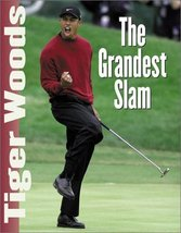 Tiger Woods: The Grandest Slam Triumph Books Publishing Staff - $2.96