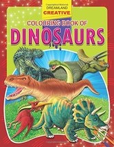 Creative Colouring Book - Dinosaurs [Paperback] Dreamland Publications - $12.49