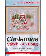 Christmas Stitch-A-Long Part 2 cross stitch chart Tiny Modernist  - $3.00