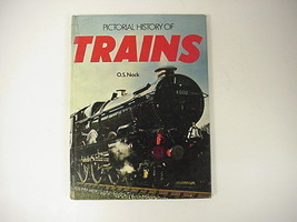 PICTORIAL HISTORY OF TRAINS BY O. S. NOCK - $8.86