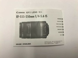 2007 CANON EFS LENS EF-S55-250mm f/4-5.6 IS INSTRUCTION MANUAL Ships Free!! - $9.89