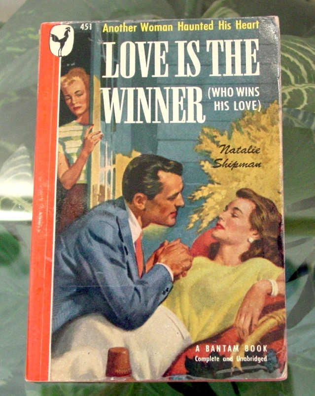 Primary image for 1948 Natalie Shipman-Davis LOVE IS THE WINNER 1st Bantam Vintage Paperback