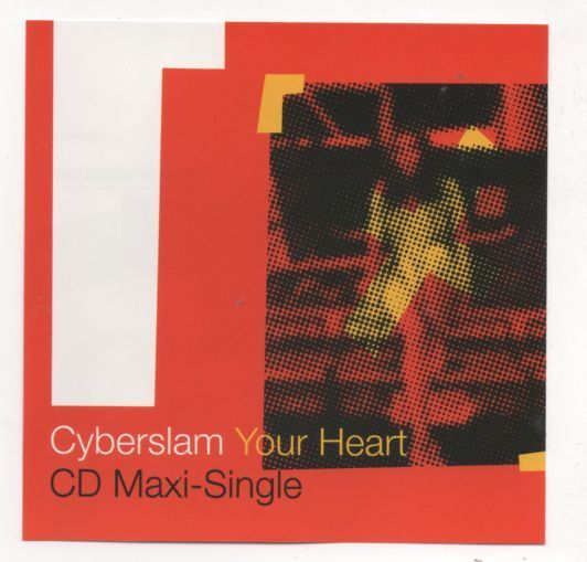 Primary image for Cyberslam Your Heart 2002 CD Limited Edition Promo Remixes