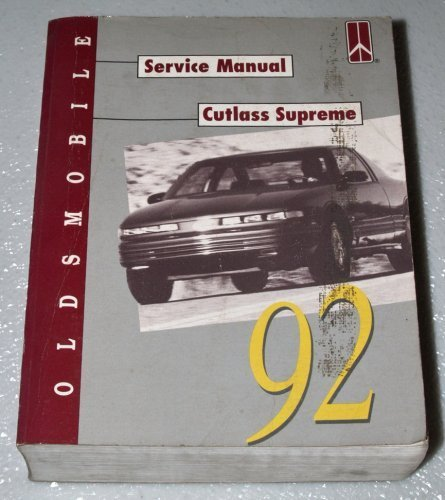 Primary image for 1992 Oldsmobile Cutlass Supreme Service Manual (Complete Volume) [Paperback] ...