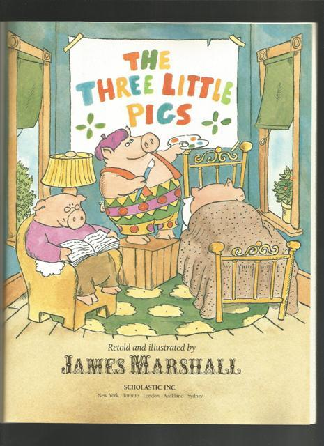 The Three Little Pigs, James Marshall, 1992 Scholastic Softcover Classic