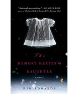 The Memory Keeper's Daughter...Author: Kim Edwards (used paperback) - $7.00