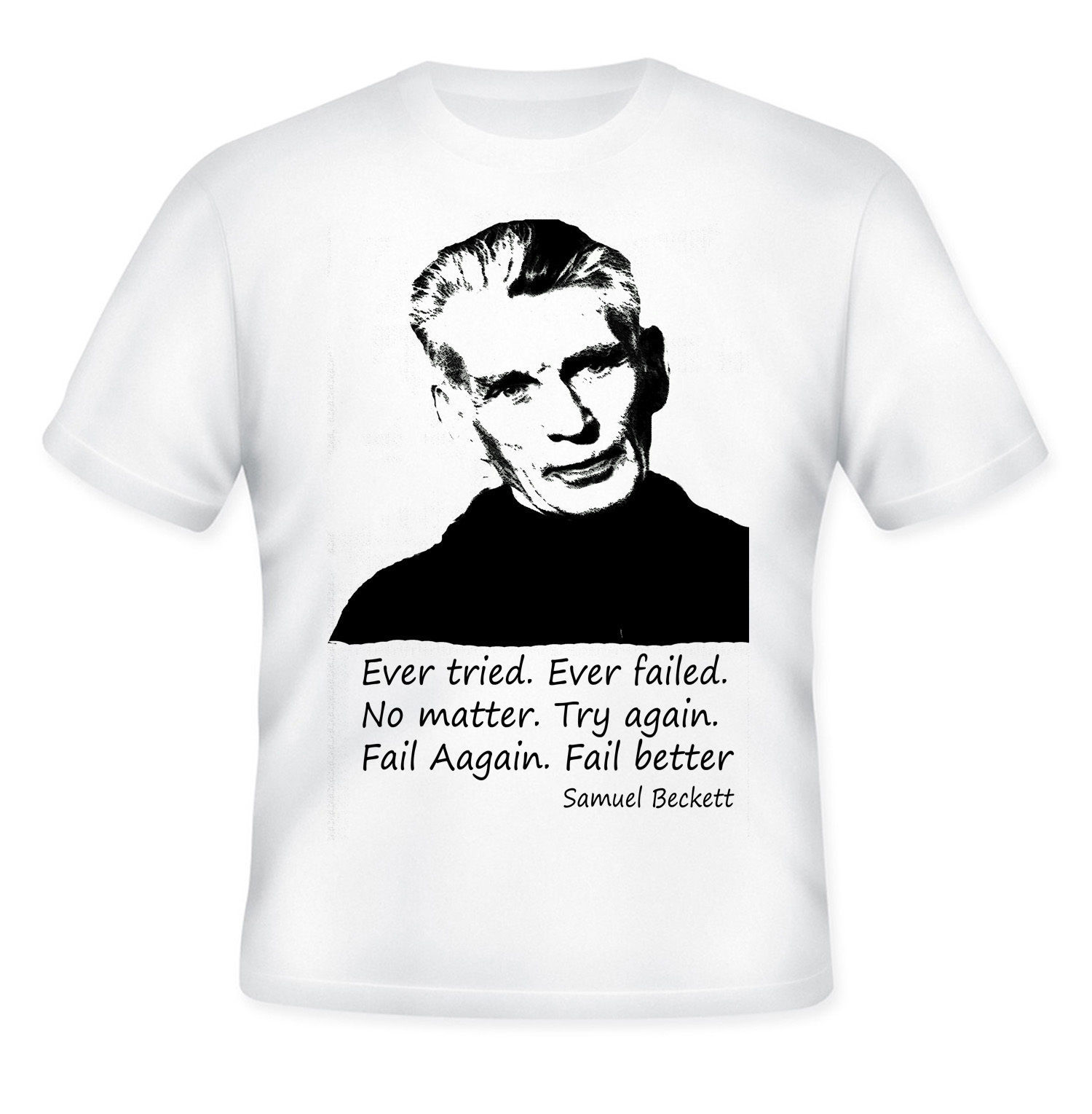 Primary image for SAMUEL BECKETT  - NEW AMAZING GRAPHIC T-SHIRT WITH QUOTE - S-M-L
