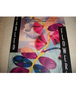 Fabled Flowers: Innovative Quilt Patterns Inspired by Japanese Sashiko a... - $16.00