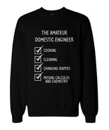 The Amateur Domestic Engineer Unisex Black Pullover Sweatshirt for MOM - $20.99+