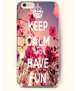 iPHONE 6+ (PLUS) PHONE CASE COVER WMSHOPE KEEP CALM AND HAVE FUN - - $12.99