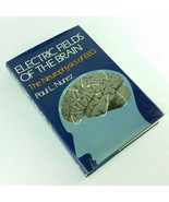 Electric Fields of the Brain The Neurophysics of EEG 1981 Vintage Book N... - $109.99