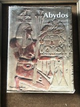ABYDOS: EGYPT'S FIRST PHARAOHS AND CULT OF OSIRIS (NEW By David B. O'con... - $32.62