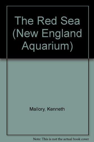 The Red Sea New England Aquarium Mar 01 1991 Mallory